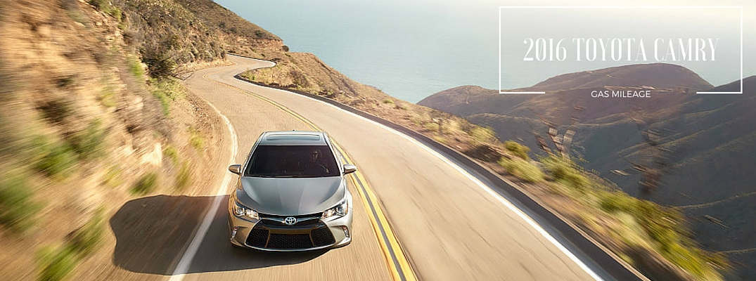 How far can the 2016 Toyota Camry go on one tank of gas? - Hesser Toyota