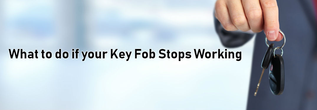 Top Reasons Your Key Fob Isn\u0027t Working and How to Fix It