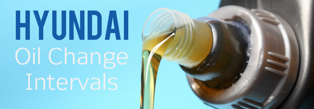 How Often Should You Change the Oil In Your Hyundai?