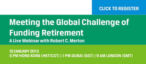 Meeting the Global Challenge of Funding Retirement: A Live Webinar with Robert C. Merton
