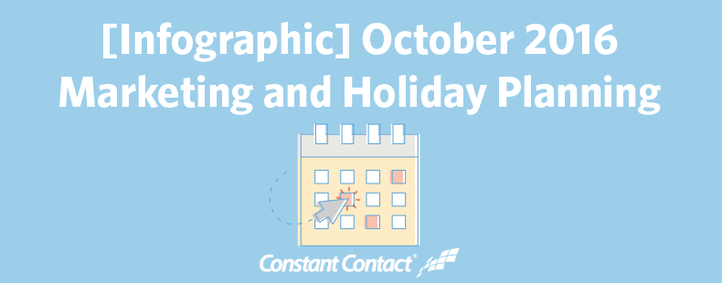 october 2016 marketing and holiday planning
