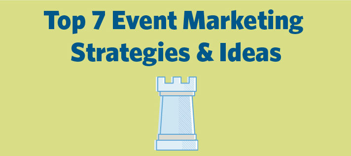 Top 7 Event Marketing Strategies  Ideas Constant Contact