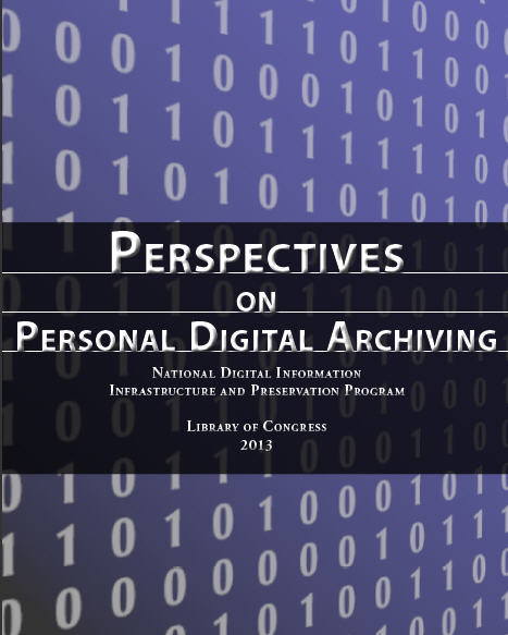 Announcing a Free \u201cPerspectives on Personal Digital Archiving