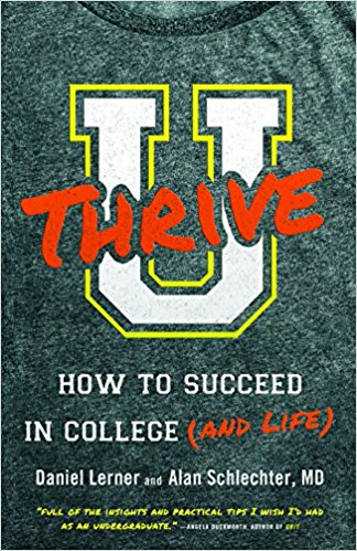 Book Review U Thrive How to Succeed in College (and Life) by