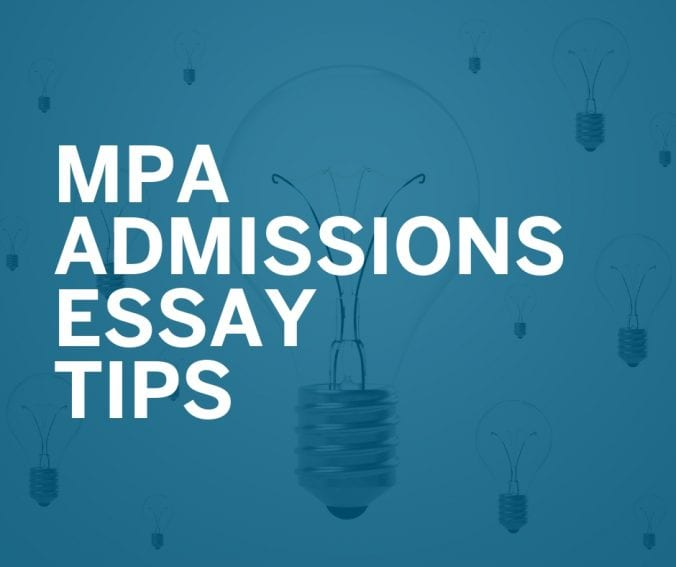 Application Tips \u2013 MPA Admissions Blog