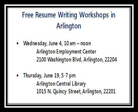 FREE RESUME WRITING WORKSHOP IN ARLINGTON