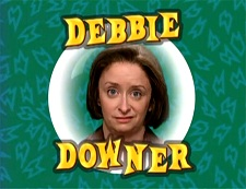 debbie-downer-sm