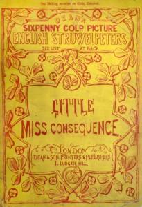 Cover: Little Miss Consequnce (bib id 8257200) Item still in process.