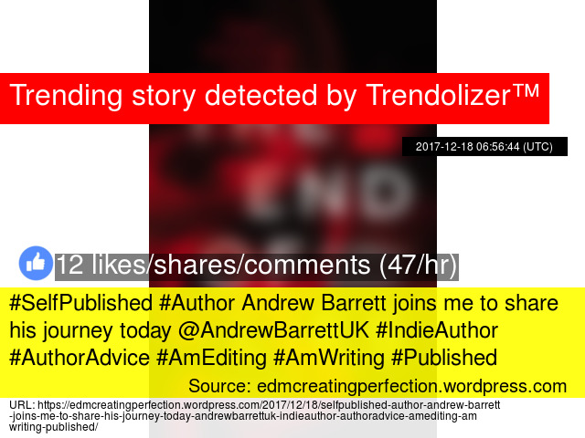 SelfPublished #Author Andrew Barrett joins me to share his journey - self published author