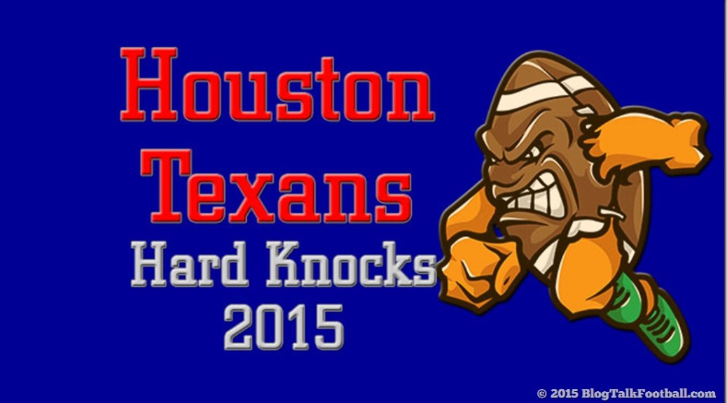 Houston-Texans-Blog-Talk-Football-Featured-Hard-Knocks_thumb.jpg