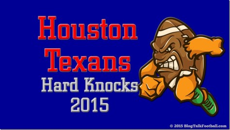 Houston-Texans-Blog-Talk-Football-Featured-Hard-Knocks