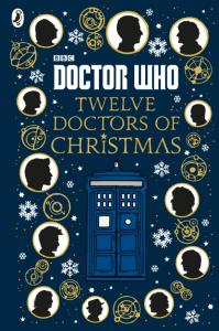 UK PRE-ORDER: Doctor Who – Twelve Doctors of Christmas