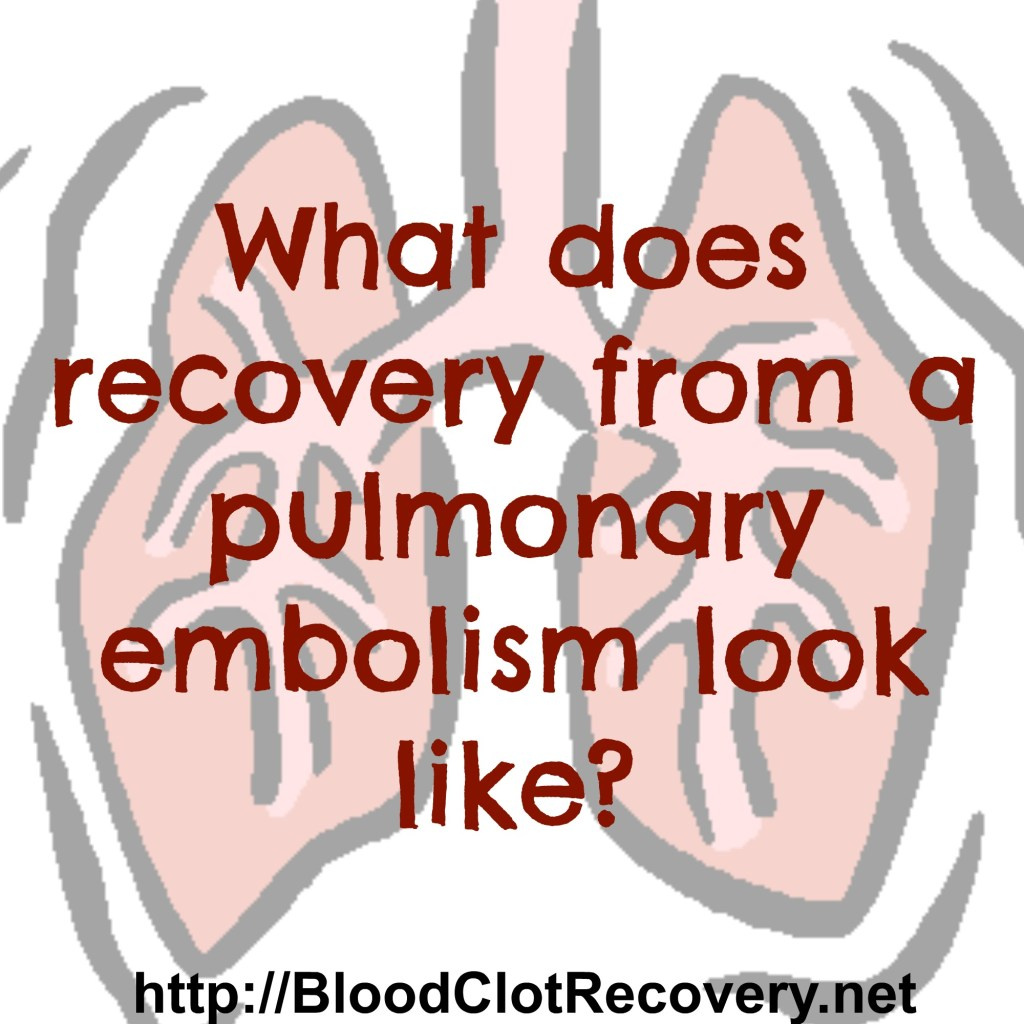 What does recovery from a pe look like
