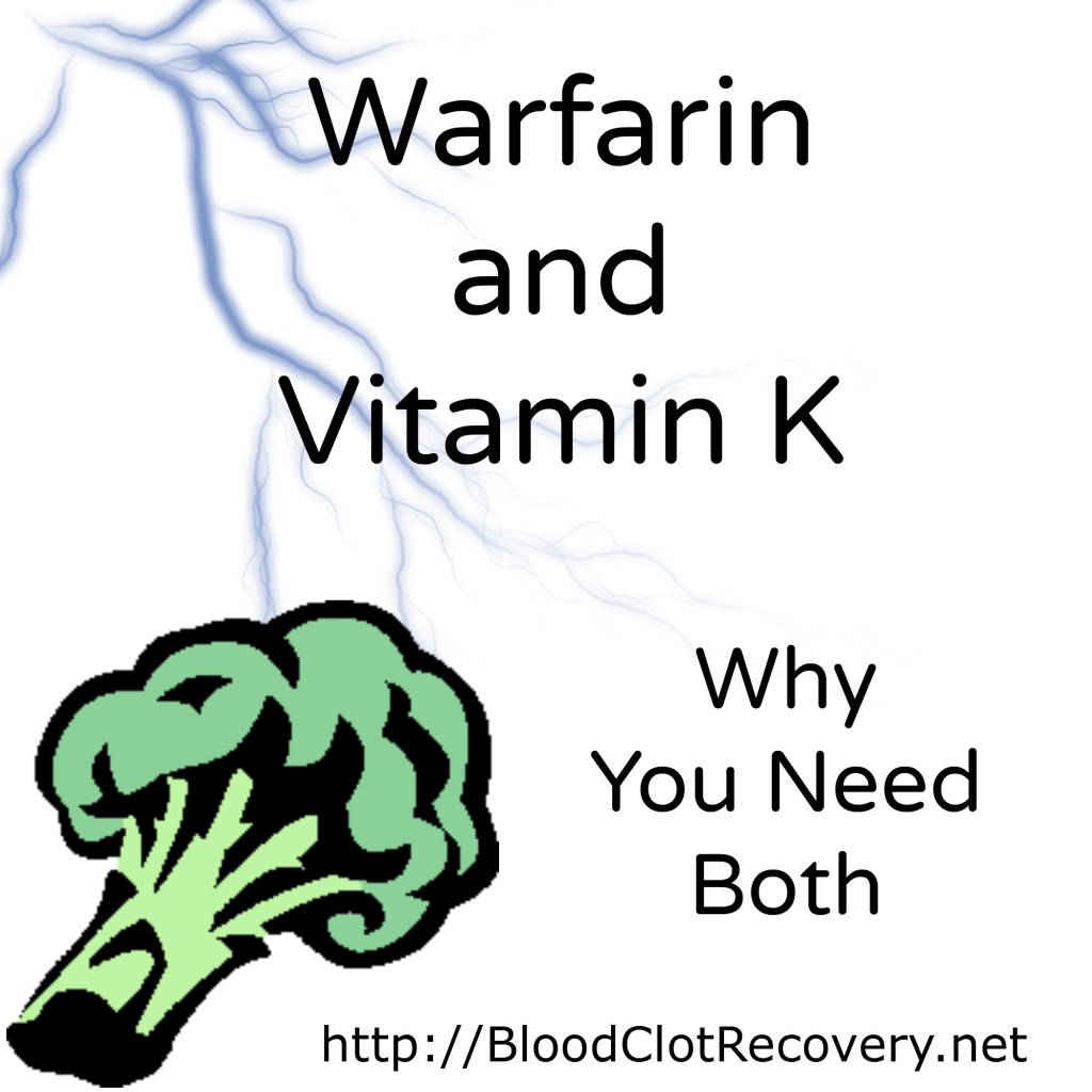 Why you need warfarin and vit k