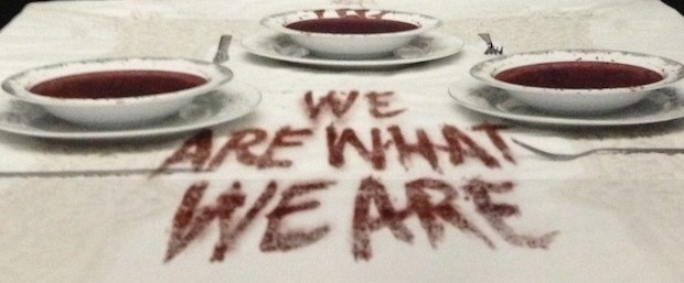 We_Are_What_We_Are_Poster_Banner_1_18_13