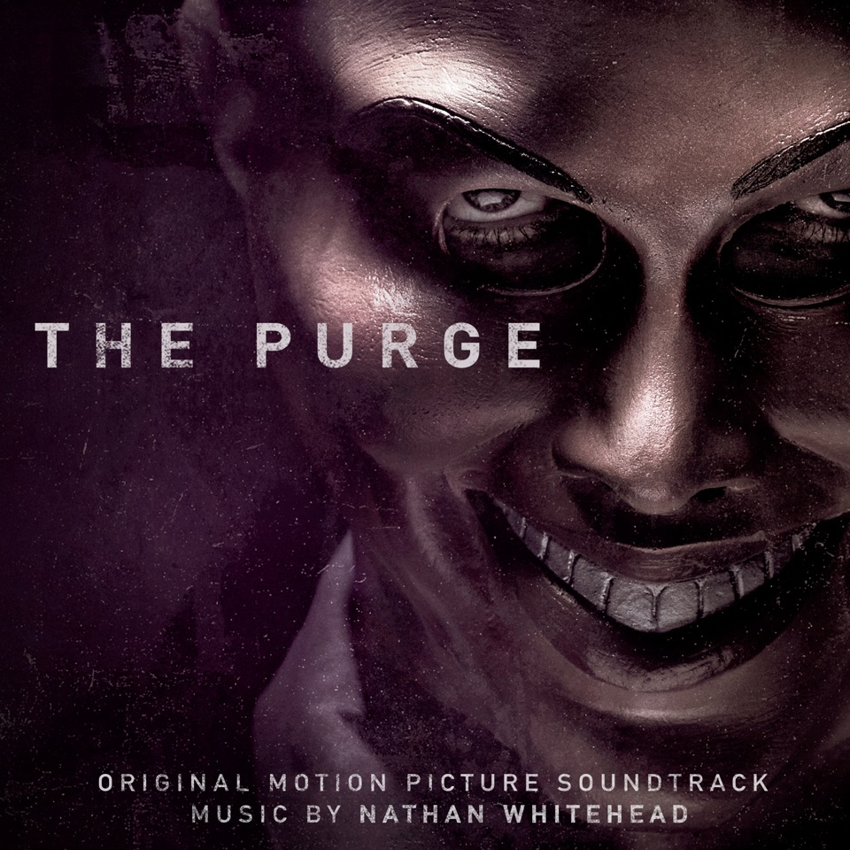 The Purge Soundtrack Has A Rather Creepy Unsettling