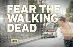 Fear the Walking Dead, courtesy of AMC
