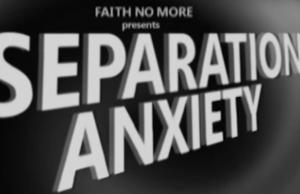 faithnomoreseparationanxietybanner