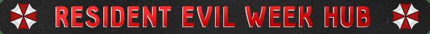 Visit the Resident Evil Week Hub