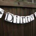 Dirty Thirty Banner for 30th Birthday!