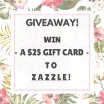 Gift Card Giveaway From Zazzle!
