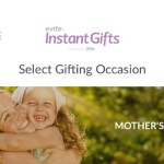 Evite Instant Gifts App- Perfect for Mothers day - Copy