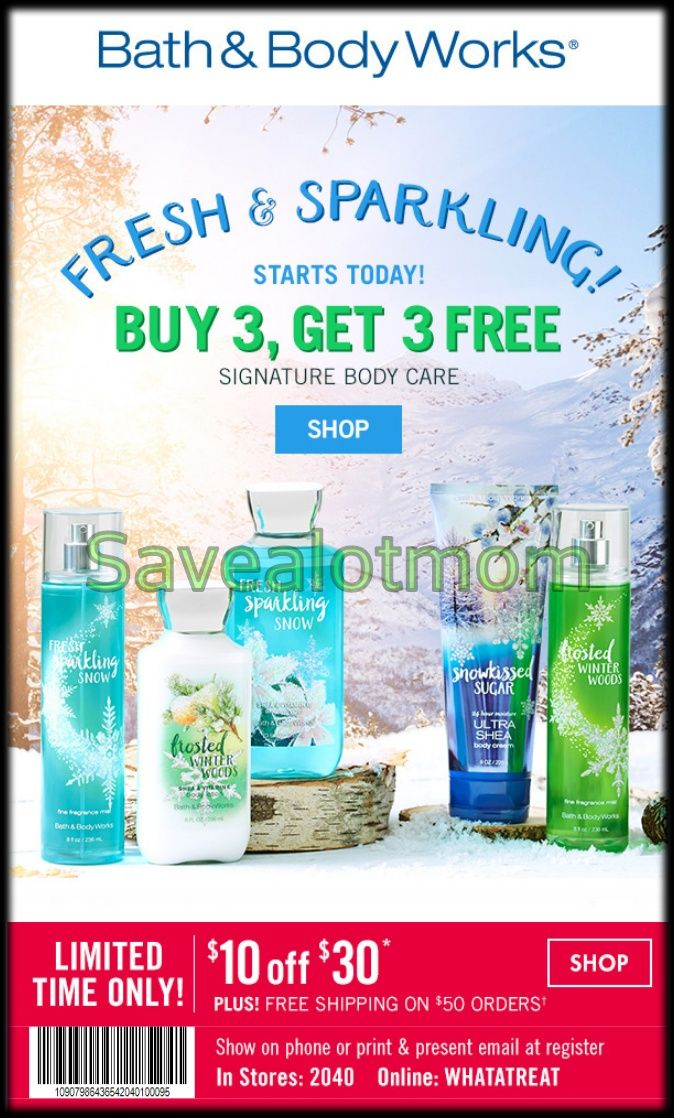Bath  Body Works Buy 3, get 3 Free Plus $10 Off! Save A Lot Mom