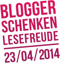 Blogger schenken Lesefreude  23.04.2014