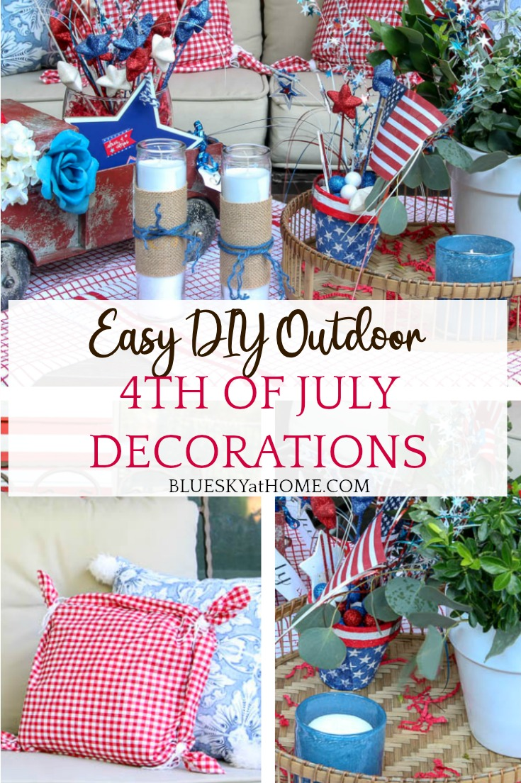 Easy Diy 4th Of July Outdoor Decorations Bluesky At Home