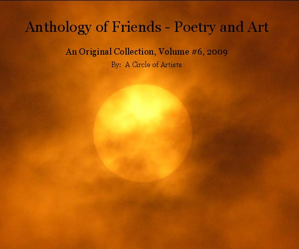Amazon Bookstore Anthology Of Friends - Poetry And Art (rev #1) By A Circle
