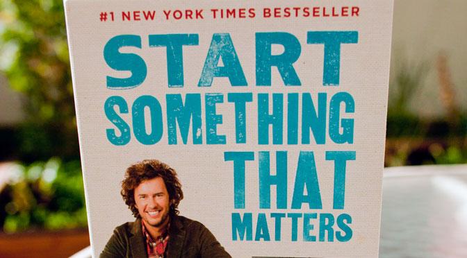 Start Something<br>That Matters