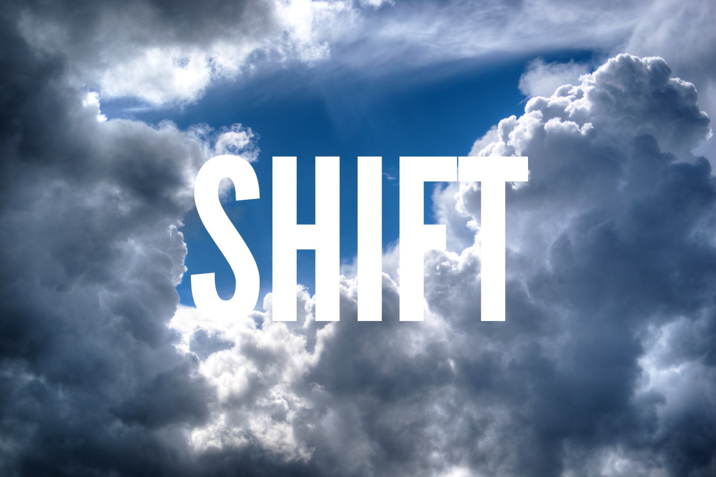 Shift | BobbyShirley.com