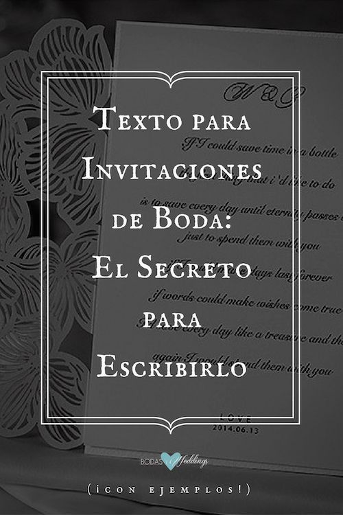 Texto para Invitaciones de Boda El Secreto para Escribirlos - formato para invitacion