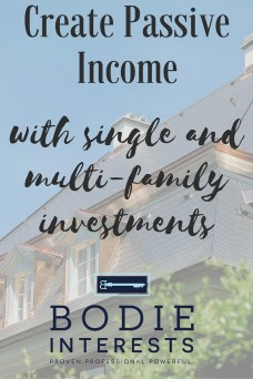 Create Passive Income Bodie Interests