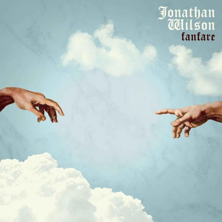 Jonathan-Wilson-Fanfare-1024x1024