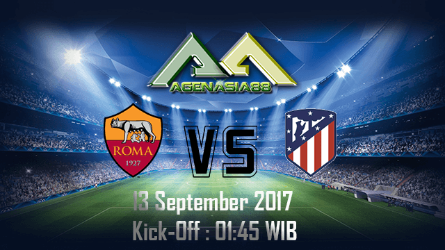 Prediksi Roma Vs Atletico Madrid 13 September 2017