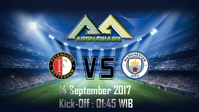 Prediksi Feyenoord Vs Manchester City 14 September 2017