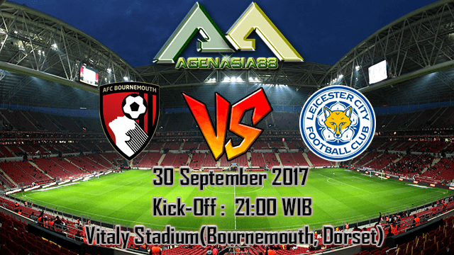 Prediksi AFC Bournemouth Vs Leicester City 30 September 2017