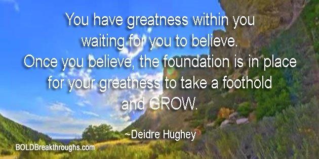 Greatness Within You - Deidre Hughey