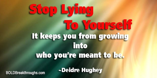 StopLyingToYourself-DeidreHughey
