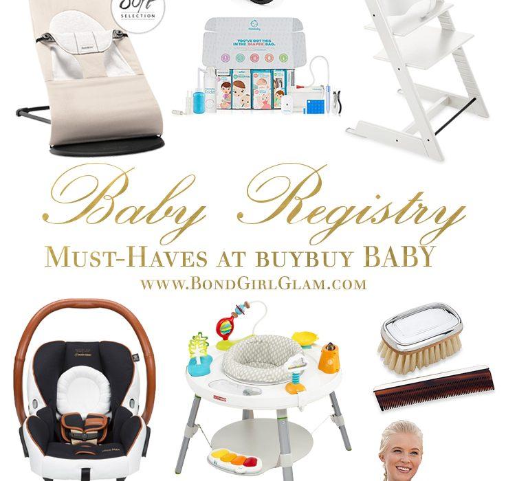 My Baby Registry Must-Haves at buybuy BABY BondGirlGlam   A - buy buy baby job application