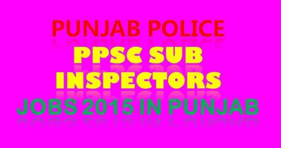 Punjab Police Sub Inspector Jobs Advertisement 21-01-2015
