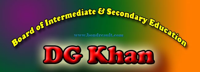BISE DG Khan Board Inter 11th 1st year Class Result 2015
