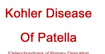 Kohler Disease of Patella