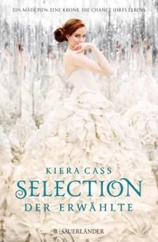 Selection - Die Erwähle (Kiera Cass)