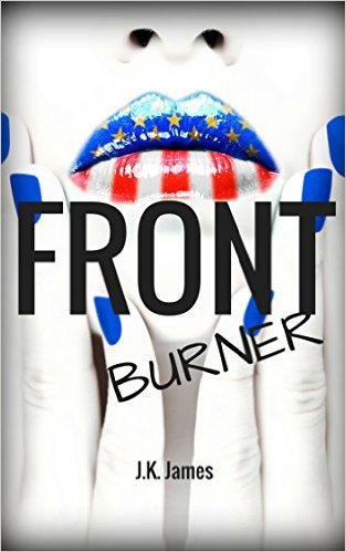 Book Cover: FRONT BURNER a romance for adults by J.K. James