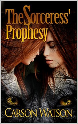 Book Cover: The Sorceress' Prophecy by Carson Watson