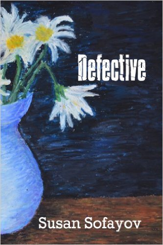 Book Cover: Defective by Susan Sofayov