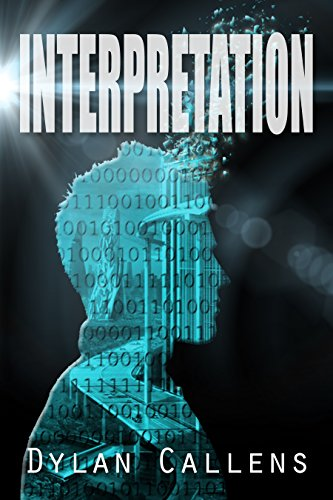 Book Cover: Interpretation by Dylan Callensdysto