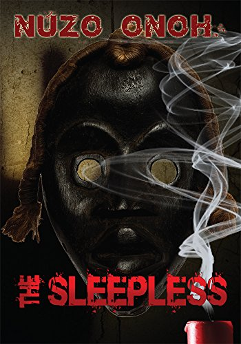 Book Cover: The Sleepless by Nuzo Onoh